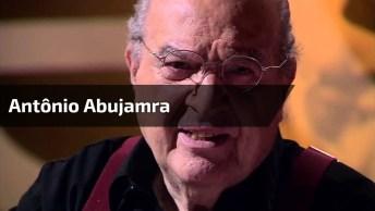 Eu Não Sabia Com Antônio Abujamra, Mesmo Achando Que Saiba De Tudo. . .