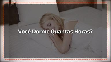 Horas De Sono, Preste Bastante Atenção A Importância De Dormir!