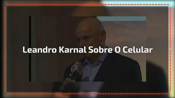Leandro Karnal Falando Sobre O Celular E Medicamentos Para Depressão!