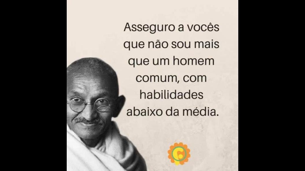 Mensagem de Gandhi para você
