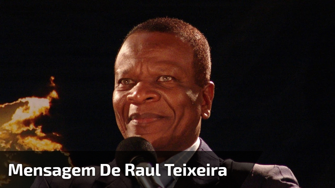 Mensagem de Raul Teixeira
