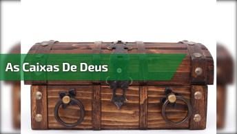 Mensagem Espírita As Caixas De Deus, Um Momento Para Pensar!