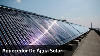 Olha Que Interessante Esse Vídeo, Aprenda A Montar Um Aquecedor De Água Solar!