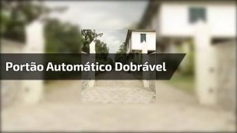 Portão Automático Dobrável, Além De Prático Ele Fica Lindo!