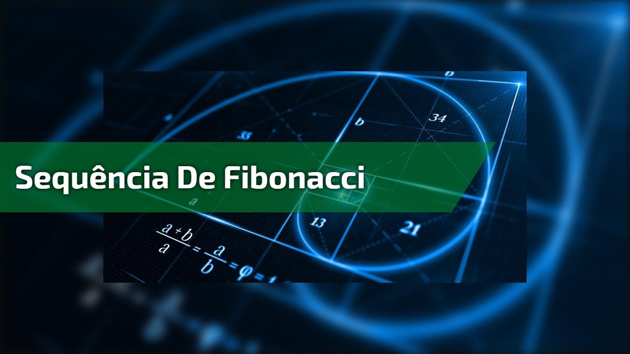 Sequência de Fibonacci
