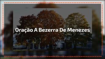 Uma Linda Oração De Bezerra De Menezes, Um Momento Para Refletir!
