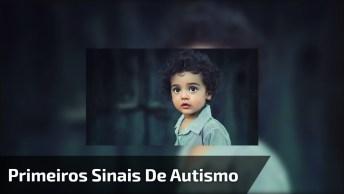 Vídeo Muito Interessante, Conheça Os Primeiros Sinais Do Autismo!