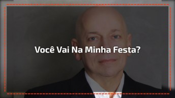Você Vai Na Minha Festa? Uma Questão Difícil De Responder No Brasil!