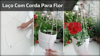 Aprenda A Fazer Um Laço Com Cordinha Para Pendurar Sua Flor!