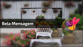 As Mensagens Deste Vídeo São Muito Legais! Compartilhe Com Seus Amigos!
