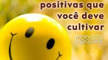 Atitudes Positivas Muda O Seu Dia A Dia, Confira Essas Dicas!