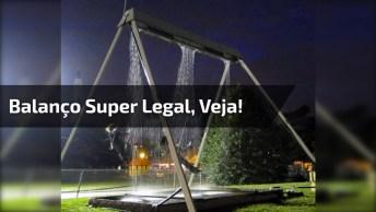 Balanço Super Legal, Veja Como Ele Funciona, Simplesmente Magnifico!