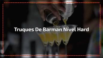 Confira Os Truques De Barman Em Nível Hard, Simplesmente Sensacional!