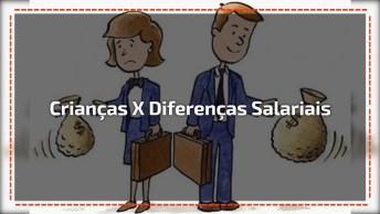 Crianças Aprendendo Na Pratica As Diferenças Salariais Entre Homem E Mulher!