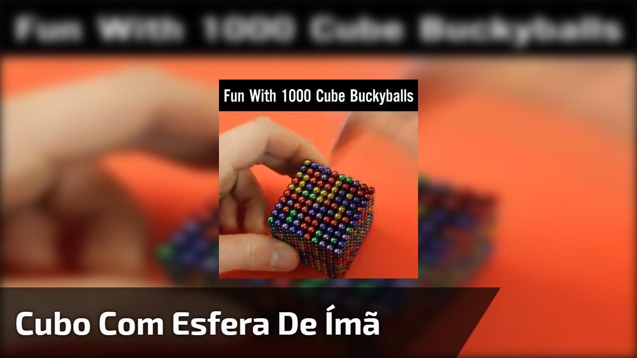 Cubo com esfera de ímã, o resultado é incrível, confira!