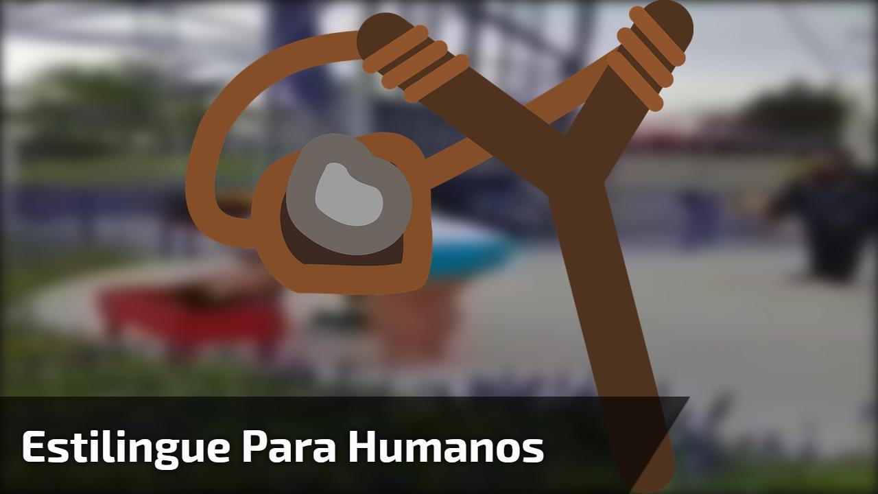 Estilingue para Humanos