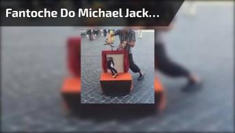 Fantoche Do Michael Jackson, Muito Legal O Trabalho Deste Artista De Rua!