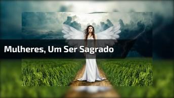 Feminino Sagrado, Linda Definição Das Mulheres, Vale A Pena Ouvir!
