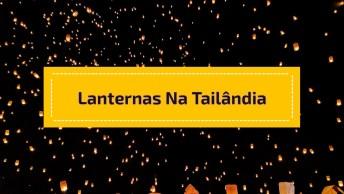 Festival Das Lanternas Na Tailândia, Noite De Loi Krathong!