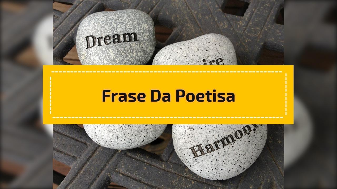 Frase da poetisa
