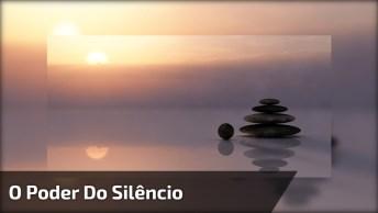 Mensagem Muito Legal Sobre O Poder Do Silencio, Reflita Antes De Falar!