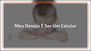 'O Meu Desejo É Me Tornar Um Celular' - Não Deixe Seu Filho Desejar Isso!