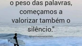 O Silencio É Muito Mais Valioso Que Palavras Vazias, Pense Nisso!