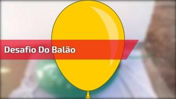Olha Só Que Legal Para Fazer Com As Amigas, Bora Compra Um Balão E Experimentar!