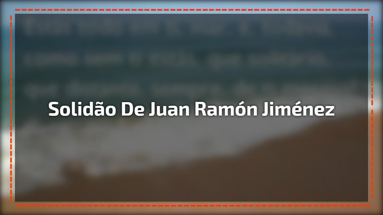Solidão de Juan Ramón Jiménez