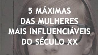 Veja As 5 Frases Das Mulheres Mais Influenciáveis Do Século Xx, É Impressionante
