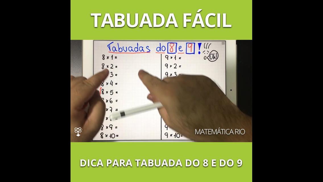 Vídeo com dica de tabuada de 8 e de 9