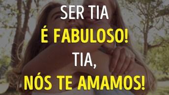 Vídeo Com Homenagem Para As Titias, Um Amor Que Não Se Mede!