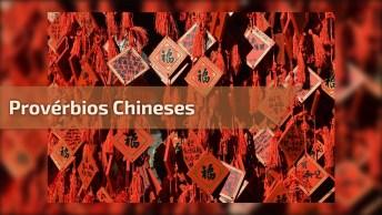 Video Com Provérbios Chineses Cheios De Sabedorias, Vale A Pena Conferir!