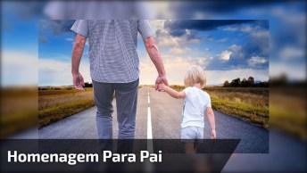 Vídeo Para Homenagear A Todos Os Pais, Que Deus Abençoe Cada Um De Vocês!
