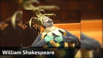 William Shakespeare Um Dia Você Aprende Para