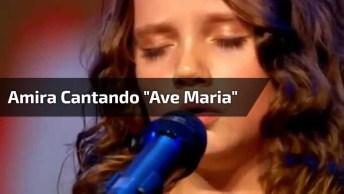 Amira Cantando 'Ave Maria', É Muito Lindo E Emocionante, Confira!