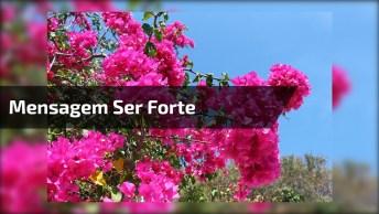 Corrente De Mensagem Ser Forte - Com Musica 'Alone' - Heart!
