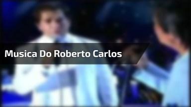 Linda Música Do Rei Roberto Carlos 'Quando Eu Quero Falar Com Deus'!