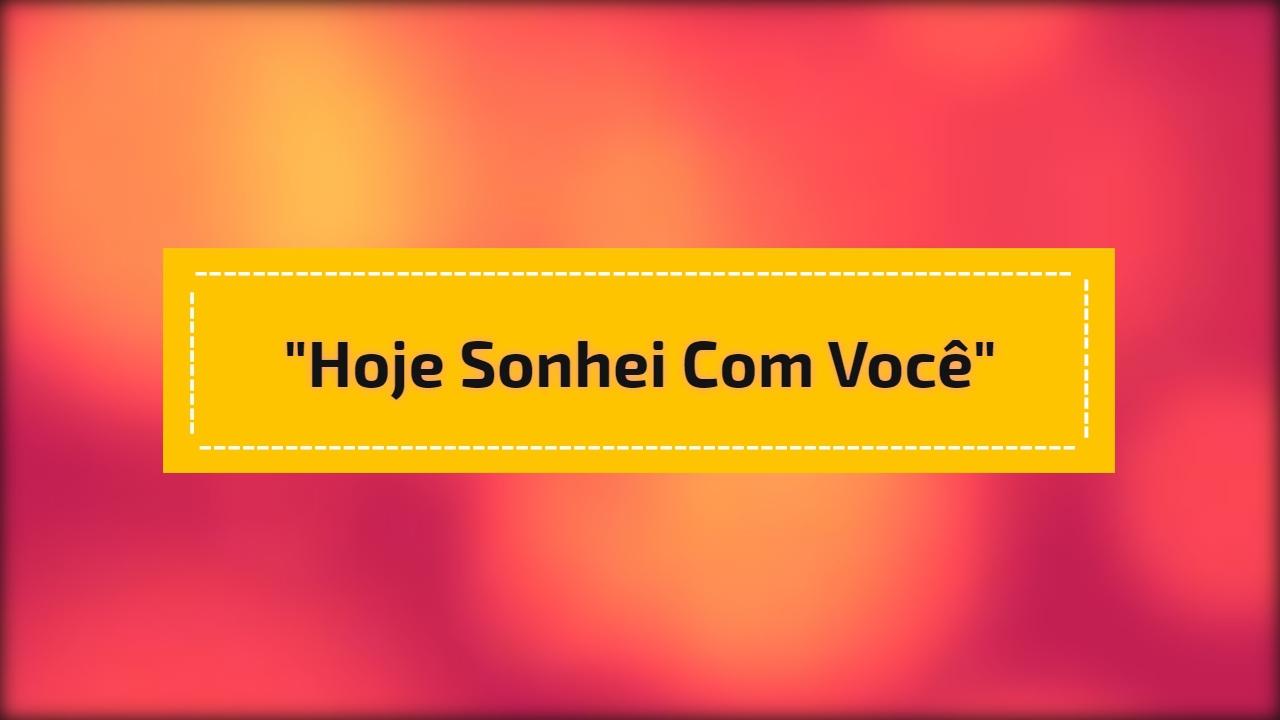 E SONHEI RONALDO EU BAIXAR MUSICA HOJE COM VOCE HUMBERTO