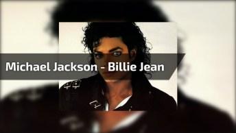 Musica De Michael Jackson - Billie Jean, Quem Nunca Ouviu Esta Musica?