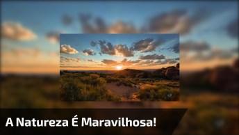 A Natureza É Maravilhosa! Confira Estas Lindas Imagens De Nosso Planeta!