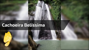 Cachoeira Belíssima, A Natureza Nos Encanta Em Todas As Partes Do Mundo!