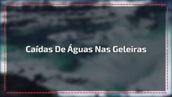 Caídas De Águas Perto De Geleiras, Que Imagem Linda Da Natureza!