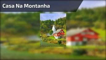 Casa Na Montanha Que Parece Uma Imagem Pintada, A Natureza É Linda!