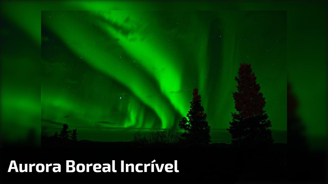 Aurora Boreal incrível