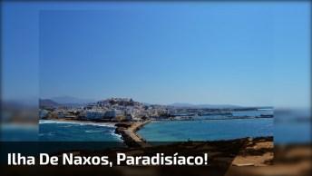 Ilha De Naxos, Um Lugar Paradisíaco Cheio De Natureza E Águas Cristalinas!