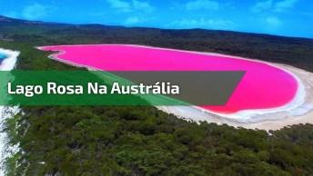 Lago Rosa Na Austrália, Veja O Contraste Da Cor Do Lago Com A Cor Do Mar!