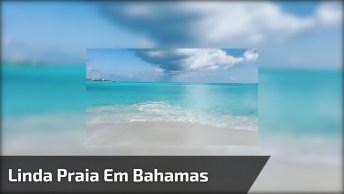 Linda Praia Em Bahamas, O Que Dizer Sobre Estas Águas Límpidas!