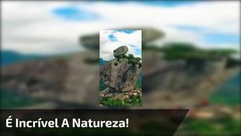 Pedra Que Parece Que Foi Esculpida, Um Trabalho Incrível Da Natureza!