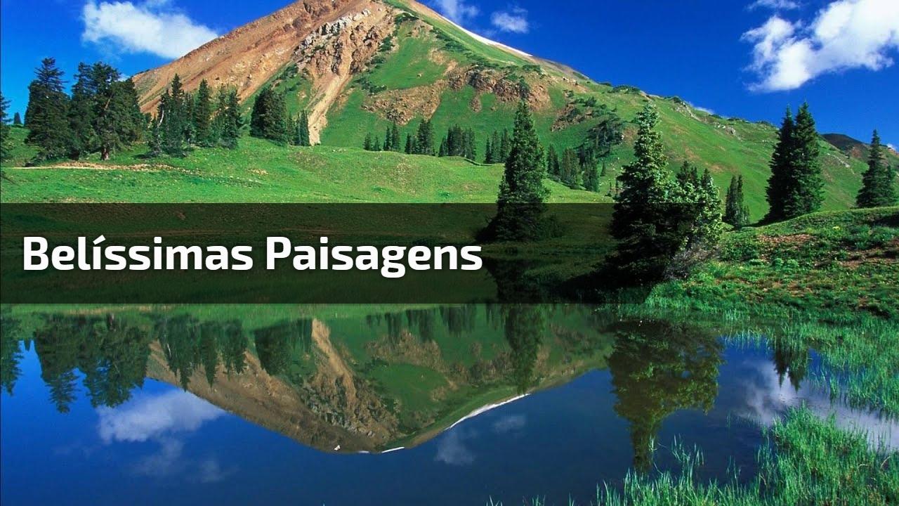 Belíssimas paisagens
